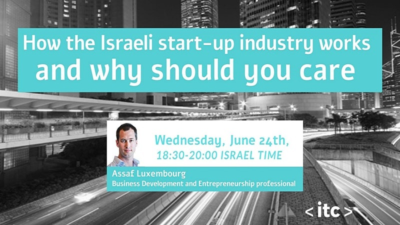 How the Israeli Startup Industry Works