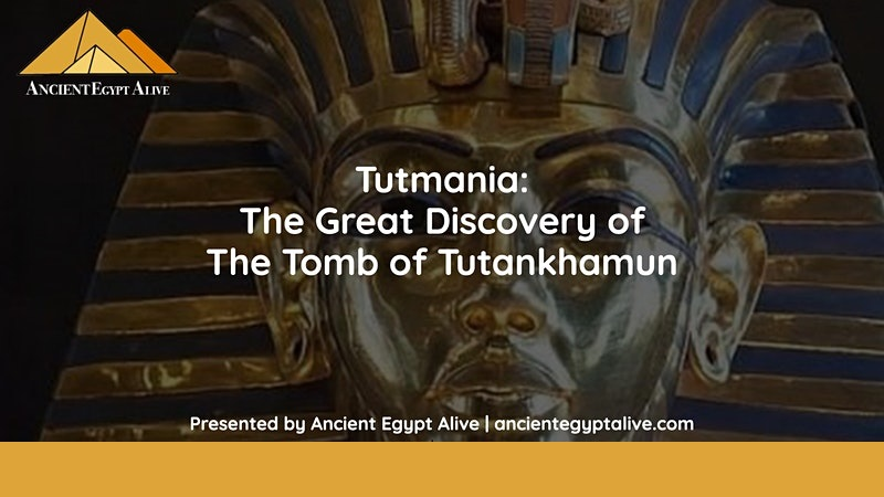 Tutmania: The Great Discovery of The Tomb of Tutankhamun